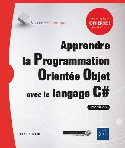 Apprendre la programmation orientée objet avec le langage C# 3e édition