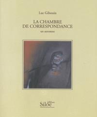 Luc Gibouin - La chambre de correspondance - Un automne.