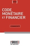 Luc Grynbaum - Code monétaire et financier commenté.