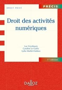 Luc Grynbaum et Caroline Le Goffic - Droit des Activités Numériques.