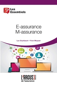 Luc Grynbaum et Yvon Moysan - E-assurance, M-assurance.
