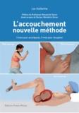 Luc Guillarme - L'accouchement nouvelle méthode - 3 mois pour se préparer, 3 mois pour récupérer.