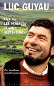 Deedr.fr LA TERRE, LES PAYSAGES ET NOTRE ALIMENTATION. Pour une alliance agriculteurs/consommateurs. Image