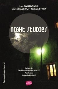 Luc Gwiazdzinski et Marco Maggioli - NNight Studies - Regards croisés sur les nouveaux visages de la nuit.