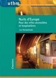Luc Gwiazdzinski - Nuits d'Europe - Pour des villes accessibles et hospitalières.