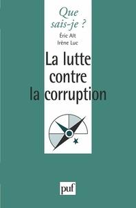 Luc Irenes et Eric Alt - La lutte contre la corruption.
