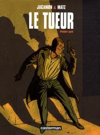 Luc Jacamon et  Matz - Le Tueur  : Premier cycle.