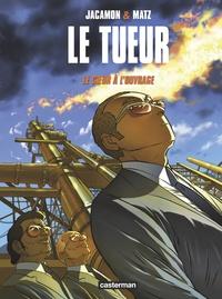 Luc Jacamon et  Matz - Le Tueur Tome 10 : Le coeur à l'ouvrage.