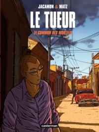 Luc Jacamon et  Matz - Le Tueur Tome 7 : Le commun des mortels.