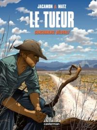 Luc Jacamon et  Matz - Le Tueur Tome 9 : Concurrence déloyale.