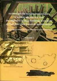 Luc Jaccottey et Gilles Rollier - Archéologie des moulins hydrauliques, à traction animale et à vent des origines à l'époque médiévale et moderne en Europe et dans le monde méditerranéen - Pack : volume 1 et 2.
