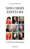 Luc Jacob-Duvernet et Luc Jacob-Duvernet - Nos chers éditeurs.