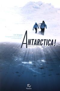 Luc Jacquet - Antarctica !.