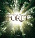 Luc Jacquet et Francis Hallé - Il était une forêt.
