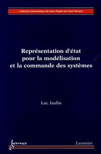 Luc Jaulin - Réprensentation d'état pour la modélisation et la commande des systèmes.