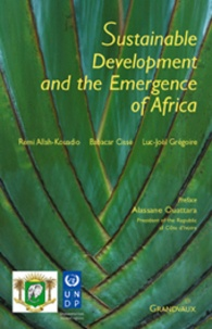 Luc-Joël Grégoire et Babacar Cissé - Sustainable Development and the Emergence of Africa.