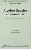 Luc Jolivet - Algèbre linéaire et géométrie - Rappel de cours et exercices corrigés.