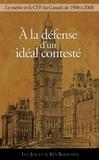 Luc Juillet et Ken Rasmussen - À la défense d'un idéal contesté - Le principe de mérite et la Commission de la fonction publique, 1908-2008.