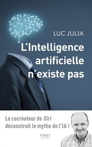 L'intelligence artificielle n'existe pas - Luc Julia - Format ePub - 9782412046746 - 12,99 €