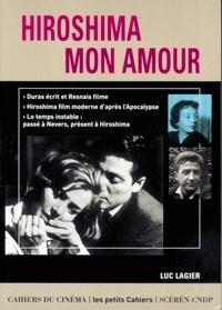 Luc Lagier - Hiroshima mon amour.