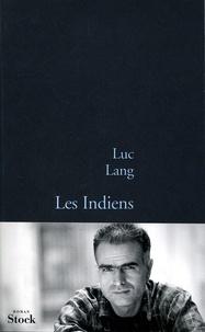 Luc Lang - Les indiens.