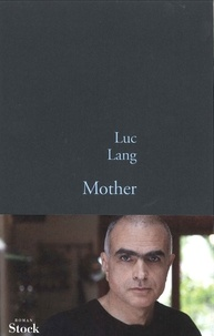 Luc Lang - Mother.