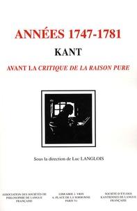 Kant années 1747-1781 - Avant la Critique de la raison pure.pdf