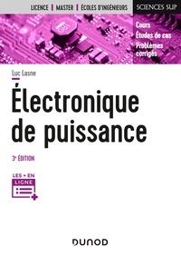 Luc Lasne - Electronique de puissance - 3e éd. - Cours, études de cas et exercices corrigés.