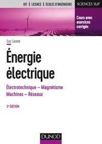 Luc Lasne - Energie électrique.