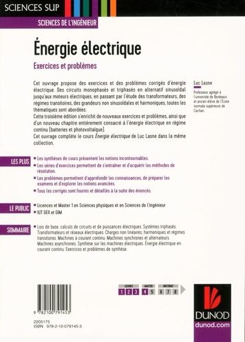 Energie électrique. Exercices et problèmes 3e édition