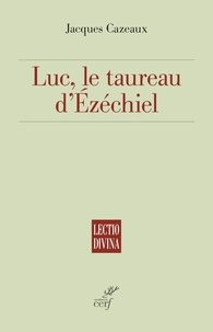Luc, le taureau d'Ézéchiel.