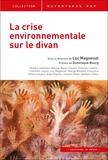 Luc Magnenat - La crise environnementale sur le divan.