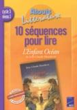 Luc Maisonneuve - 10 séquences pour lire L'Enfant Océan de Jean-Claude Mourlevat.