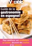 Luc Maitrepierre - Guide de la gastronomie en espagnol.