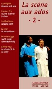 Luc Malghem et Jean-Yves Picq - La scène aux ados - Tome 2.