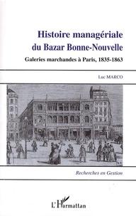 Histoiresdenlire.be Histoire managériale du Bazar Bonne-Nouvelle - Galeries marchandes à Paris, 1835-1863 Image