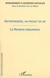 Luc Marco - Management et sciences sociales 1 entreprendre un projet de vie: analyses et interprétations.