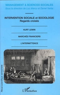 Luc Marco et Daniel Verba - Management & sciences sociales N° 4/2007 : Intervention sociale et sociologie : regards croisés.