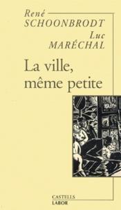 Luc Maréchal et René Schoonbrodt - .