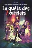 Luc Marie - La quête des sept sorciers.