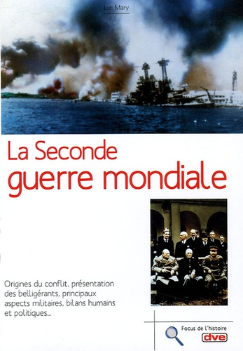 Luc Mary - La Seconde Guerre mondiale.