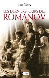 Luc Mary - Les derniers jours de Romanov.