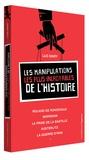 Luc Mary - Les manipulations les plus incroyables de l'Histoire.