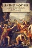 Luc Mary - Les Thermopyles - la plus célèbre bataille de l'Antiquité.