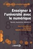 Luc Massou et Nathalie Lavielle-Gutnik - Enseigner à l'université avec le numérique - Savoirs, ressources, médiations.