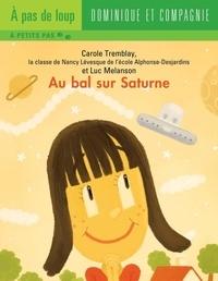 Luc Mélanson et Carole Tremblay - Au bal sur Saturne.