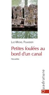 Luc-Michel Fouassier - Petites foulées au bord d'un canal.