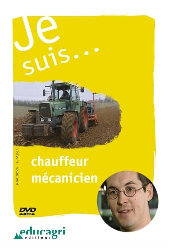 Luc Millet - Je suis... chauffeur mécanicien.