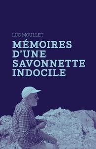 Luc Moullet - Mémoires d'une savonnette indocile.