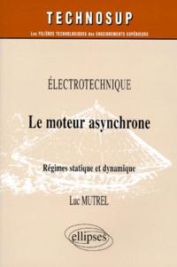 LE MOTEUR ASYNCHRONE. Régimes statique et dynamique.pdf